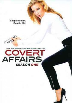 Covert affairs. Season 1 [3-disc set]