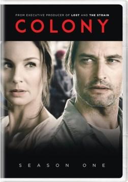 Colony. Season one [3-disc set]