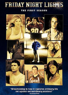 Friday night lights. The first season [5-disc set]