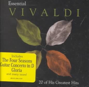 Essential Vivaldi : [20 of his greatest hits]. - Antonio Vivaldi