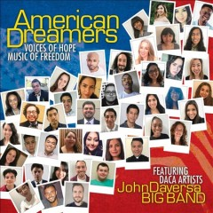 American dreamers : voices of hope, music of freedom