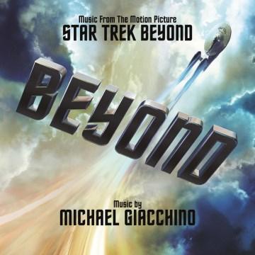 Star trek beyond : original motion picture soundtrack - Michael Giacchino