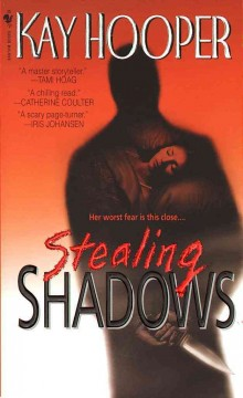 Stealing shadows - Kay Hooper