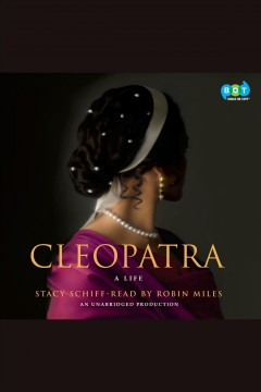 Cleopatra : a life - Stacy Schiff
