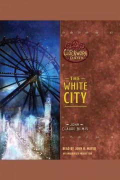 The White City - John Claude Bemis