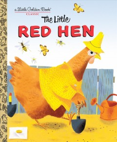 The little red hen : a favorite folk-tale
