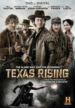 Texas Rising.