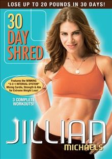 Jillian Michaels : 30 day shred