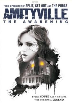 Amityville: The Awakening.
