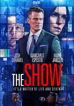 The Show.