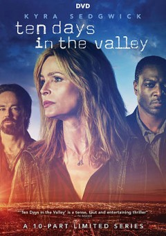 Ten days in the valley : [a 10-part limited series] [3-disc set]