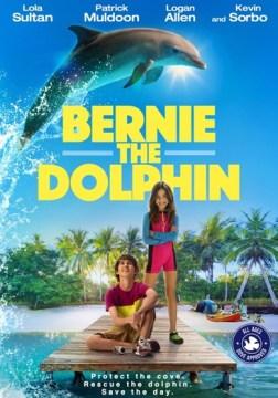 Bernie the Dolphin.