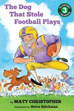 The dog that stole football plays - Matt Christopher
