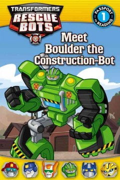 Meet Boulder the Construction-Bot - Annie Auerbach