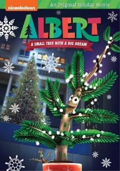 Albert: A Small Tree With a Big Dream.