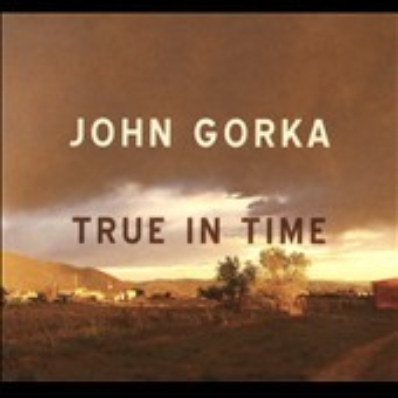 True in time - John Gorka