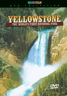 Yellowstone : the world's first national park