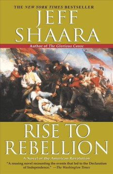Rise to rebellion / Jeff Shaara - Jeff Shaara