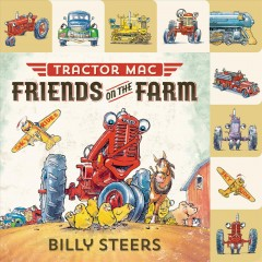 Tractor Mac : friends on the farm - Billy Steers