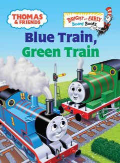 Blue train, green train : a Thomas the Tank Engine story