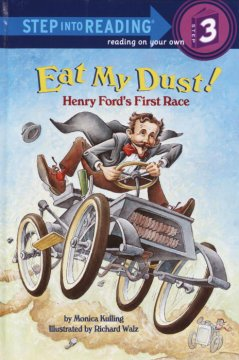 Eat my dust! : Henry Ford's first race - Monica Kulling