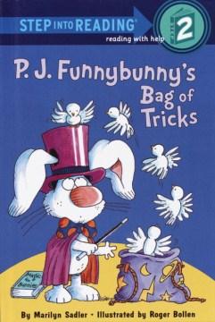 P.J. Funnybunny's bag of tricks - Marilyn Sadler