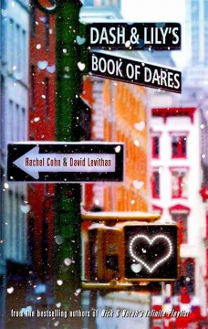 Dash & Lily's book of dares - Rachel Cohn