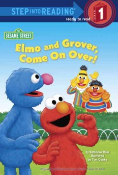 Elmo and Grover, come on over! - Katharine Ross