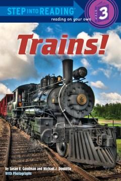 Trains! - Susan E Goodman