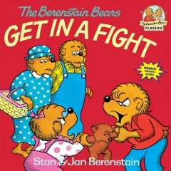 The Berenstain bears get in a fight - Stan Berenstain