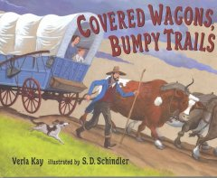 Covered wagons, bumpy trails - Verla Kay