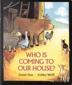 Who is coming to our house? - Joseph Slate