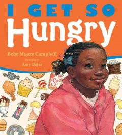 I get so hungry - Bebe Moore Campbell