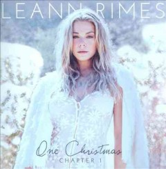 One Christmas : Chapter One - LeAnn Rimes