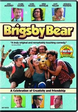 Brigsby Bear.