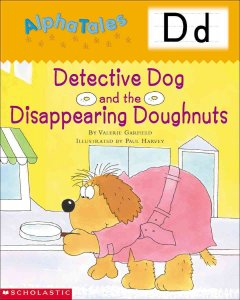 Detective Dog and the disappearing doughnuts - Valerie Garfield