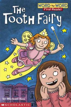 The Tooth Fairy - Michael Rex