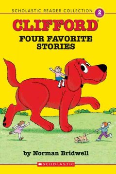 Clifford : four favorite stories - Norman Bridwell