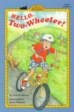 Hello, two-wheeler! - Jane B Mason