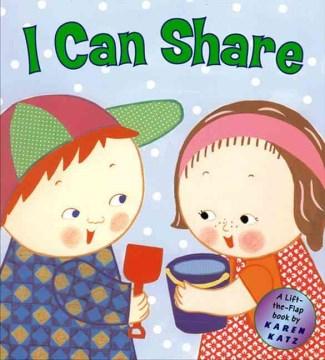 I can share : a lift-the-flap book - Karen Katz