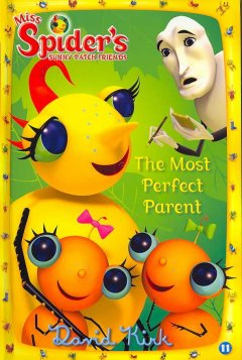 The most perfect parent - David Kirk