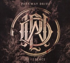 Reverence - composer Parkway Drive (Musical group)