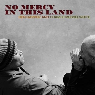 No Mercy in This Land - Ben Harper