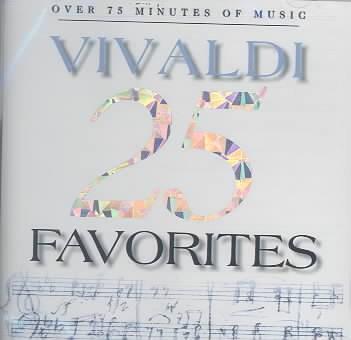 25 Vivaldi favorites. - Antonio Vivaldi