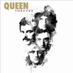Forever - composer Queen (Musical group)