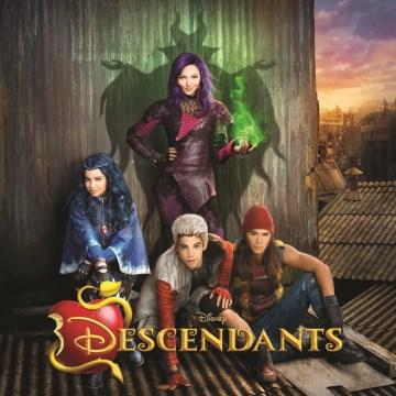 Descendants : [an original Walt Disney Records soundtrack].