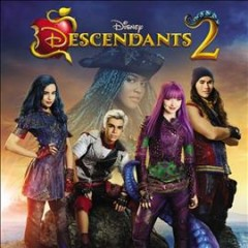 Descendants 2 : original TV movie soundtrack.