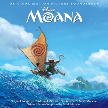 Moana : original motion picture soundtrack - Mark Mancina