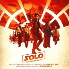 Solo : a Star wars story [soundtrack]