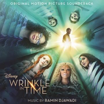 A Wrinkle in Time Soundtrack - Ramin Djawadi